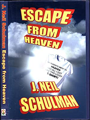 Escape from Heaven / a novel (SIGNED)