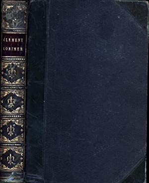 Clement Lorimer; Or, The Book with the Iron Clasps / A Romance (WITH ALS TIPPED IN)