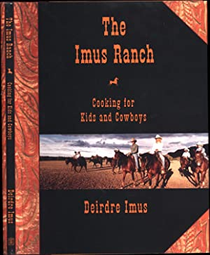 The Imus Ranch / Cooking for Kids and Cowboys