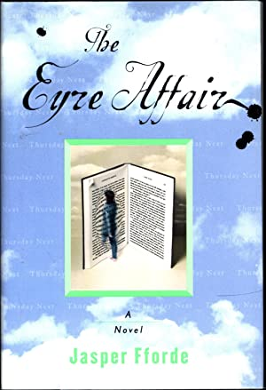 The Eyre Affair / a Novel: Fforde, Jasper