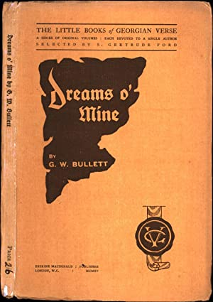 Dreams o' Mine / The Little Books of Georgian Verse / A Series of Original Volumes: Each Devoted ...