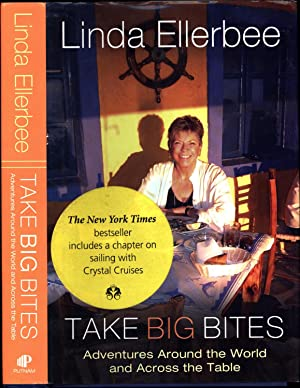 Take Big Bites / Adventures Around the World and Across the Table (SIGNED)