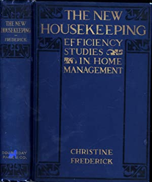 The New Housekeeping / Efficiency Studies in Home Management