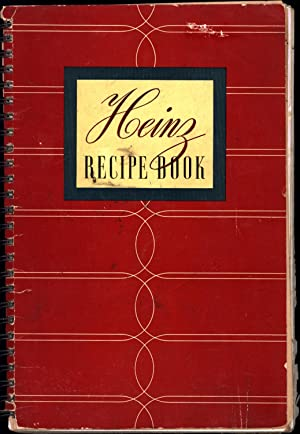 Heinz Recipe Book (INCLUDING 'Your Wartime Supplement To the Famous Heinz Recipe Book')