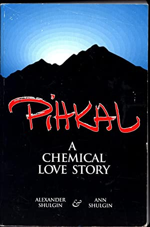 PIHKAL / A Chemical Love Story