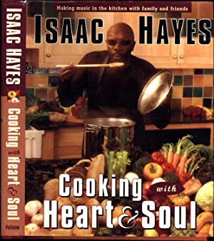 Cooking With Heart & Soul / Making music in the kitchen with family and friends (SIGNED TO CUSTOM...