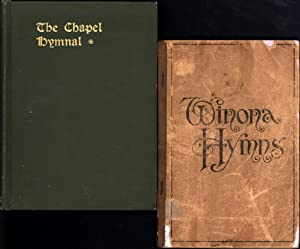 The Chapel Hymnal AND Winona Hymns: Willson, the Hon.