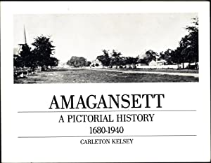 Amagansett / A Pictorial History 1680-1940 (SIGNED)