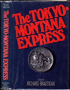 The Tokyo-Montana Express / A Book (SIGNED)