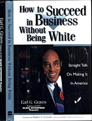 How To Succeed in Business Without Being White / Straight Talk On Making It In America (SIGNED)