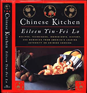 Chinese Kitchen / Recipes, techniques, ingredients, history, and memories from America's leading ...