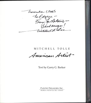 Mitchell Tolle / American Artist (SIGNED): Barker, Garry G., Text By