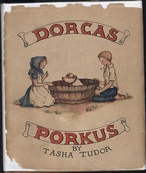 Dorcas Porkus (SIGNED): Tudor, Tasha