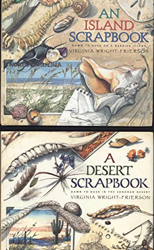 A Desert Scrapbook / Dawn to Dusk in the Sonoran Desert AND An Island Scrapbook / Dawn to Dusk on...