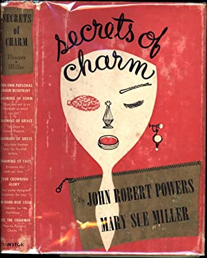 Secrets of Charm (SIGNED): Powers, John Robert; and Mary Sue Miller
