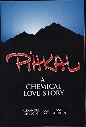 PIHKAL / A Chemical Love Story (SIGNED -- THE ART BELL COPY)