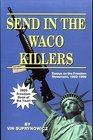 Send in the Waco Killers -- Essays: Suprynowicz, Vin
