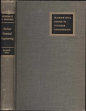 Nuclear Chemical Engineering: Benedict, Manson & Thomas H. Pigford