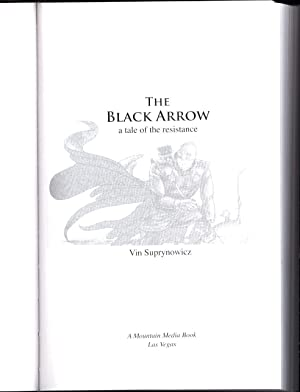 The Black Arrow (LEATHERBOUND, SIGNED): Suprynowicz, Vin