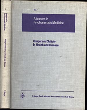 Advances in Psychosomatic Medicine Vol. 7 -- Hunger And Satiety in Health and Disease: Reichsman, ...
