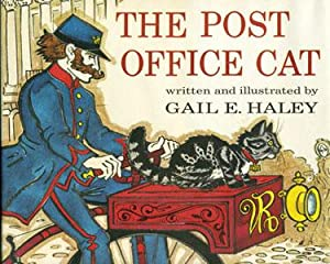 Post Office Cat, The (Greenaway/Signed): Haley, Gail E.