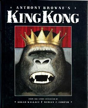 King Kong: Browne, Anthony;Wallace, Edgar;Cooper,