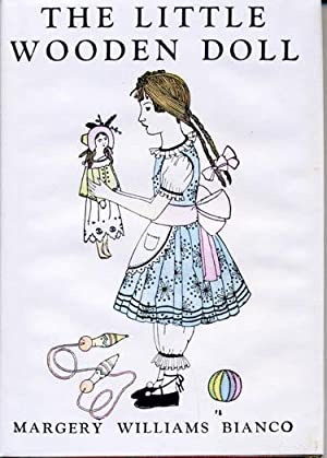 Little Wooden Doll, The: Bianco, Margery