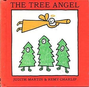 Tree Angel, The: Martin, Judith /