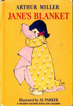 Jane's Blanket: Miller, Arthur /