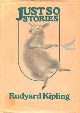 Just So Stories: Kipling, Rudyard /