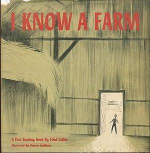I Know a Farm: Collier, Ethel /