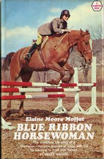 Elaine Moore Moffat, Blue Ribbon Horsewoman: Walker, Grace