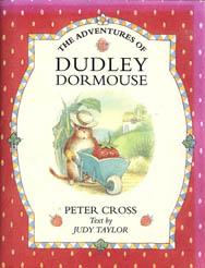 The Adventures of Dudley Doormouse: Taylor, Judy /