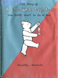 The Story of A Little White Teddy: Sherrill, Dorothy