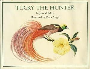Tucky the Hunter: Dickey, James /