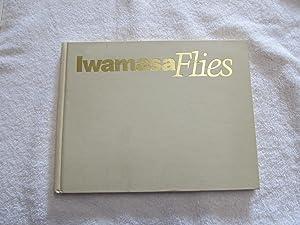 Iwamasa Flies. {Signed with a Drawing by: Ken Iwamasa.