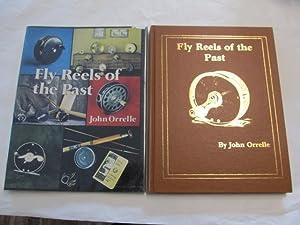 Fly Reels of the Past.: John Orrelle.