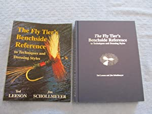 The Fly Tier's Benchside Reference to Techniques: Ted Leeson; Jim