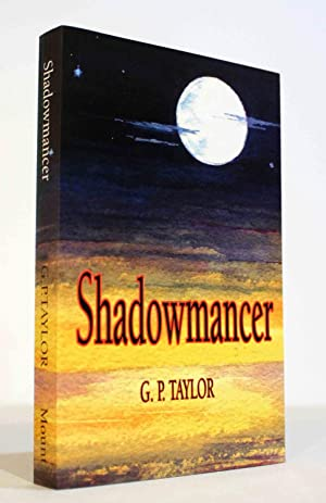 Shadowmancer (Fine Signed True First): Taylor, G. P.