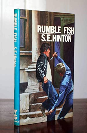 Rumble Fish: Hinton, S. E.