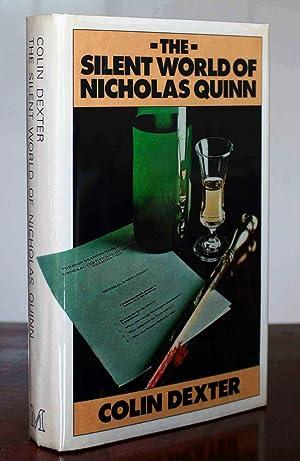 The Silent World of Nicholas Quinn (First Printing): Dexter, Colin