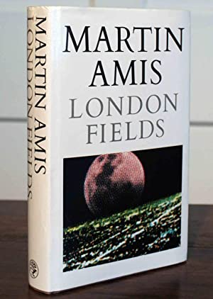 London Fields (Signed First): Amis, Martin