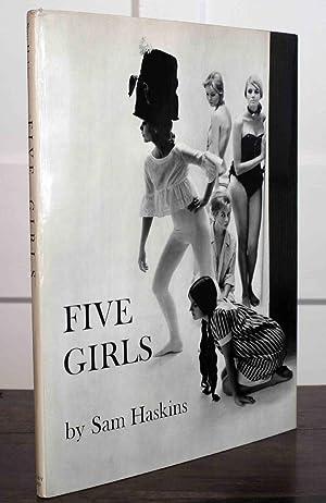 Five Girls (First Printing): Haskins, Sam