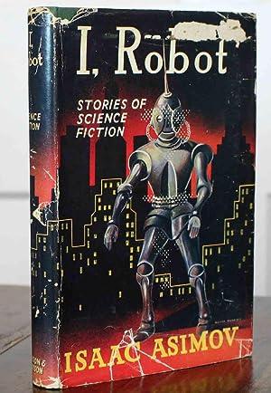 I, Robot (First Printing): Asimov, Issac