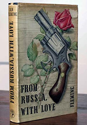 From Russia, With Love (First Printing): Fleming, Ian