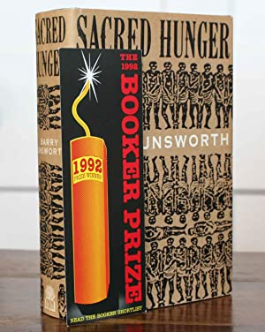 Sacred Hunger (Signed First): Unsworth, Barry
