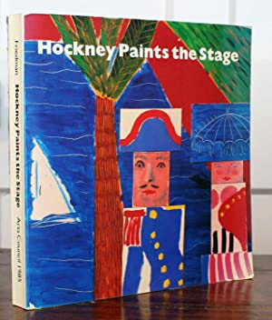 Hockney Paints the Stage (Signed by Hockney): Martin Friedman (Hockney,