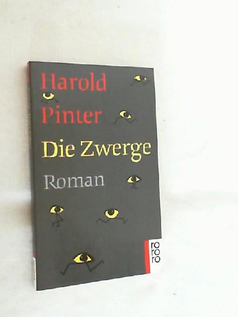 Die Zwerge : Roman.: Pinter, Harold: