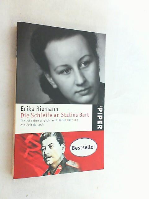 Die Schleife an Stalins Bart : ein: Riemann, Erika: