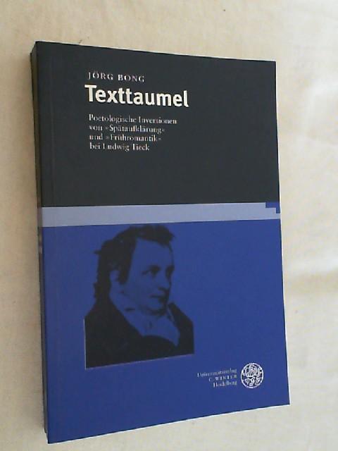 Texttaumel : poetologische Inversionen von